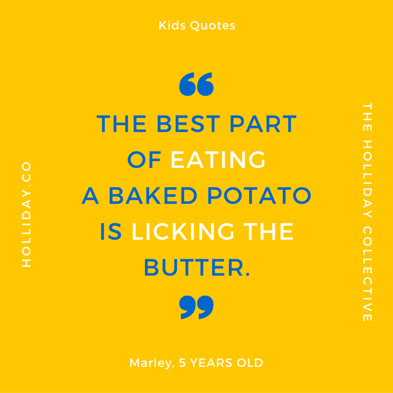 the best part of eating a baked potato, baked potato quote, kids quote, kids quotes, quotes