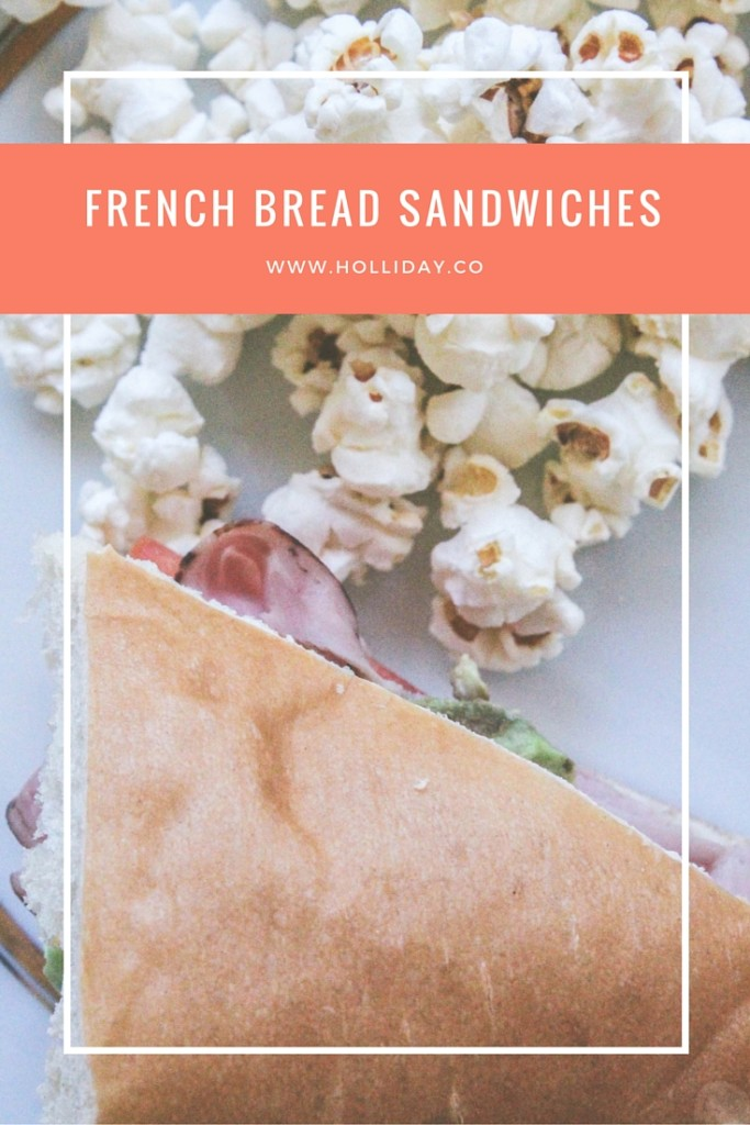 french bread,french bread sandwiches,lunch at home,quick lunch,sandwiches